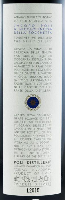 2011 Grappa Sassicaia di Bolgheri 50cl