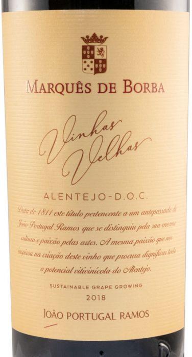 2018 João Portugal Ramos Marquês de Borba Vinhas Velhas tinto