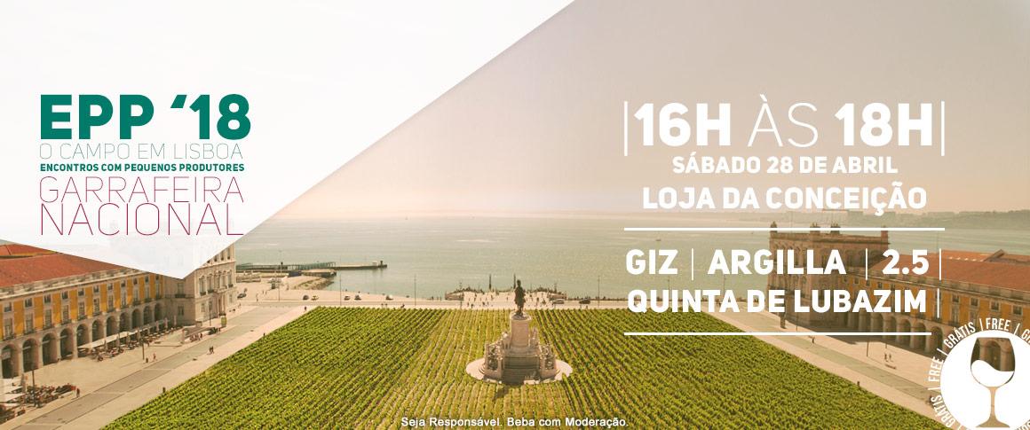 Encontro com Pequenos Produtores, Quinta do Lubazim (Douro), GIZ (Bairrada), 2.5 - Vinhos de Belmonte (Beira Interior) e Argilla (Alentejo)