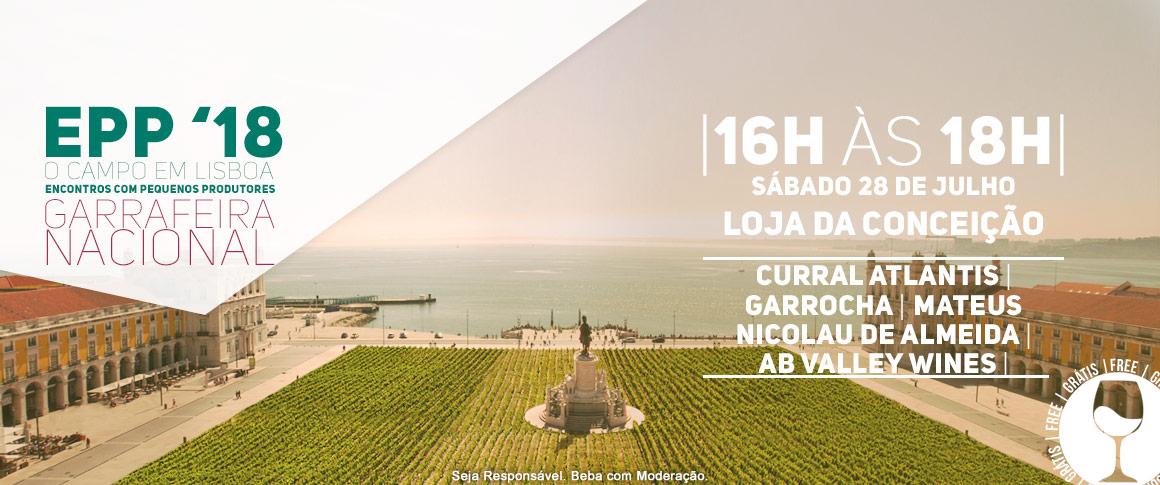 Encontro com Pequenos Produtores, Curral Atlantis (Açores), Garrocha Estate Wines (Lisboa), Mateus Nicolau de Almeida (Douro) e AB Valley Wines (Vinho Verde)